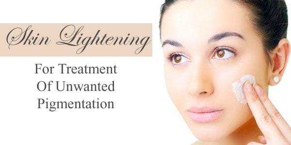Skin Lightening Treatments