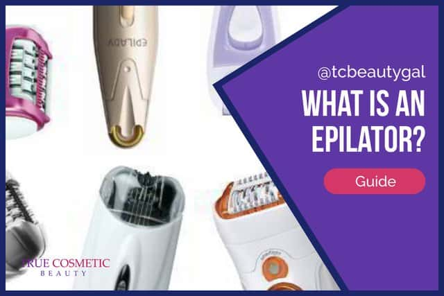What is an Epilator? Full Guide to This Hair Removal Craze